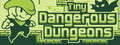 Tiny Dangerous Dungeons-game