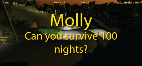 Molly - Can you survive 100 nights?