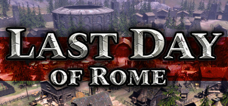 Save 10% on Last Day of Rome on Steam
