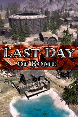 Last Day of Rome poster image on Steam Backlog