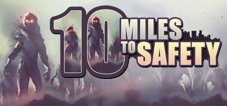 10 Miles To Safety title thumbnail