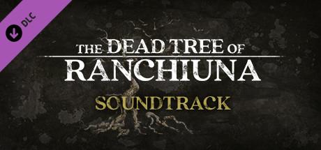 The Dead Tree of Ranchiuna OST