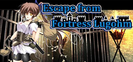 Escape from Fortress Lugohm