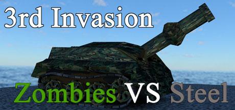 3rd Invasion - Zombies vs. Steel
