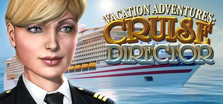 Vacation Adventures: Cruise Director