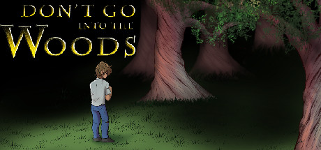 Купить Don't Go into the Woods