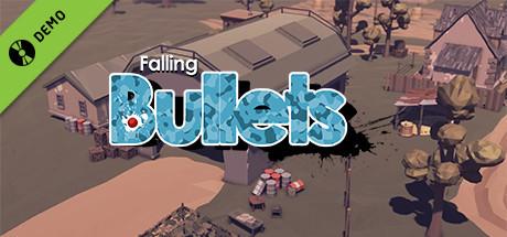 Falling Bullets Demo