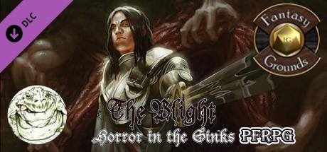 Fantasy Grounds - The Blight: Horror in the Sinks (PFRPG)