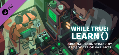while True: learn() Soundtrack