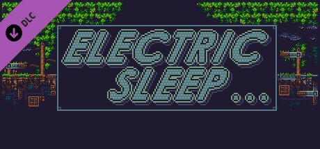 Electric Sleep Soundtrack