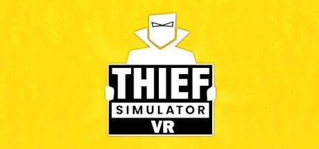 Thief Simulator VR title thumbnail