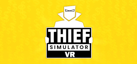 Thief Simulator VR Free Download
