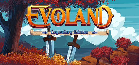 Evoland Legendary Edition cover art