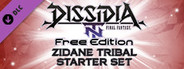 DFF NT: Zidane Tribal Starter Pack
