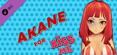 Akane for Kiss me