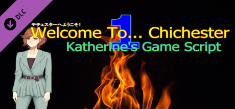 Welcome To... Chichester : Katherine's Game Script