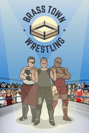 Brass Town Wrestling poster image on Steam Backlog
