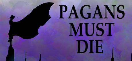 Pagans Must Die