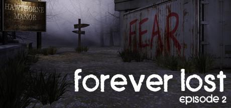 Forever Lost: Episode 2