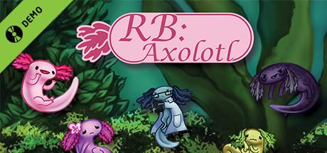 RB: Axolotl Demo