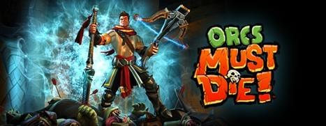 Orcs Must Die! - 兽人必须死!