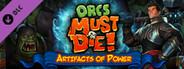 Orcs Must Die! - Artifacts of Power DLC