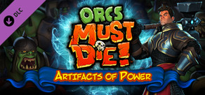 Orcs Must Die! - Artifacts of Power