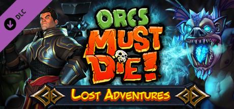 Orcs Must Die! - Lost Adventures