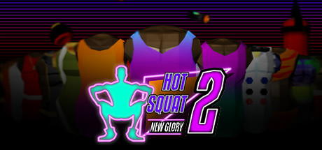 Hot Squat 2: New Glory