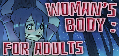 Woman's body: For adults cover art