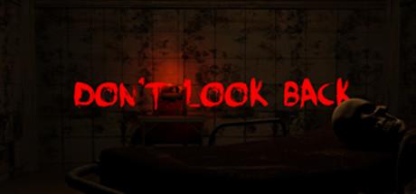 Teaser image for Don't Look Back - VR