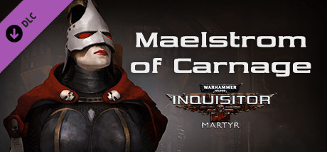Warhammer 40,000: Inquisitor - Martyr - Maelstrom of Carnage