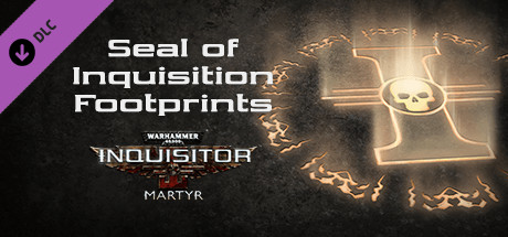 Warhammer 40,000: Inquisitor - Martyr - Seal of Inquisition Footprints