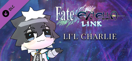 Fate/EXTELLA LINK - Lil Charlie