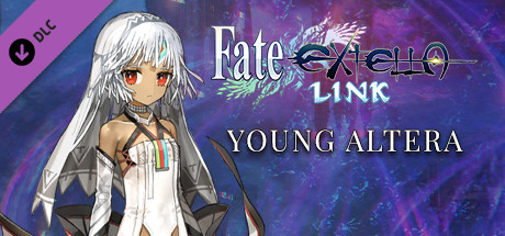 Fate/EXTELLA LINK - Young Altera