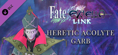 Fate/EXTELLA LINK - Heretic Acolyte Garb