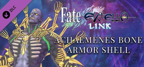 Fate/EXTELLA LINK - Achaemenes Bone Armor Shell