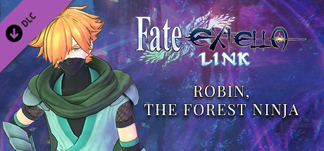 Купить Fate/EXTELLA LINK - Robin, the Forest Ninja (DLC)