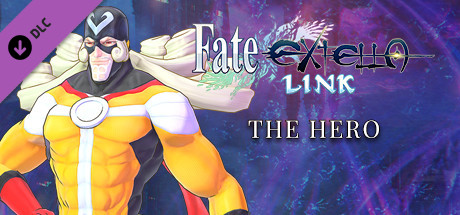 Fate/EXTELLA LINK - The Hero