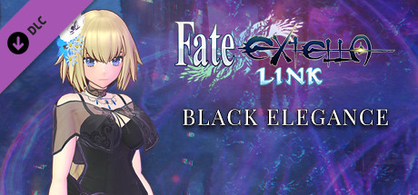 Fate/EXTELLA LINK - Black Elegance