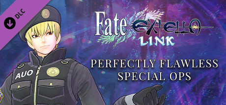 Fate/EXTELLA LINK - Perfectly Flawless Special Ops