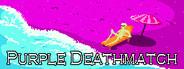 Purple Deathmatch