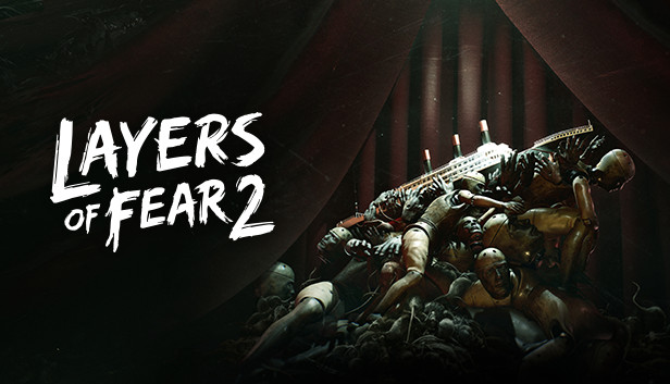 Layers of Fear 2 on Steam