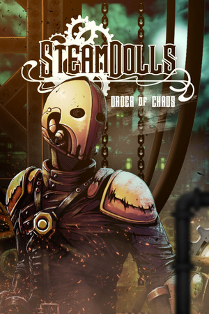 SteamDolls - Order Of Chaos : Concept Demo poster image on Steam Backlog