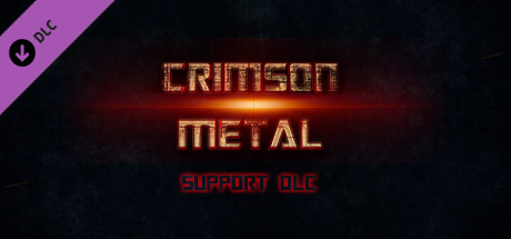 CRIMSON METAL - Support DLC