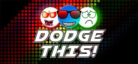 Dodge This!