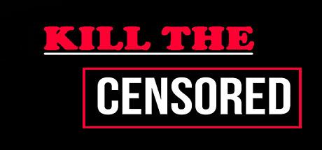 Kill The Censored cover art