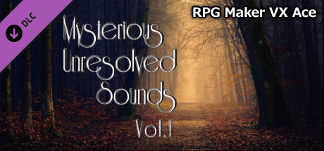 RPG Maker VX Ace - Mysterious Unresolved Sounds Vol.1
