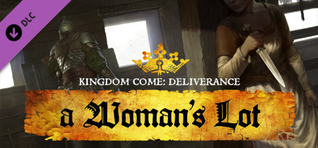 Kingdom Come: Deliverance - A Woman's Lot
