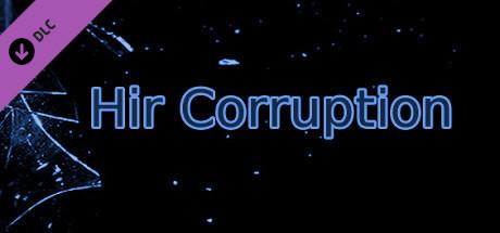 Hir Corruption (Script)